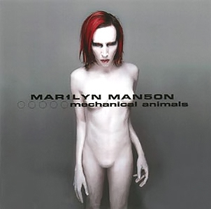 MARILYN MANSON – «Mechanical Animals» (1998)