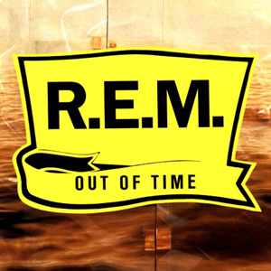 R.E.M. – «Out Of Time» (1991)